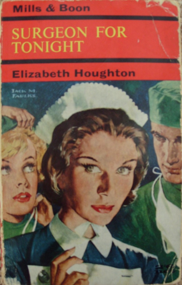 Elizabeth Houghton, Surgeon for Tonight (Mills & Boon, 1963).